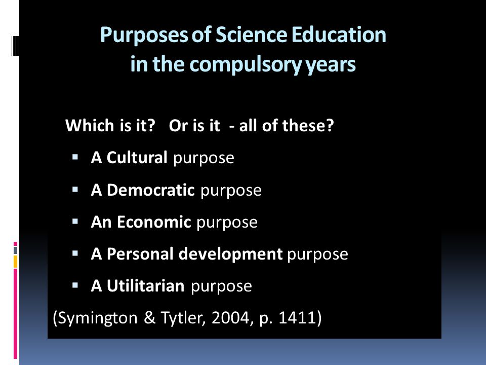 Purposes of Science Education in the compulsory years