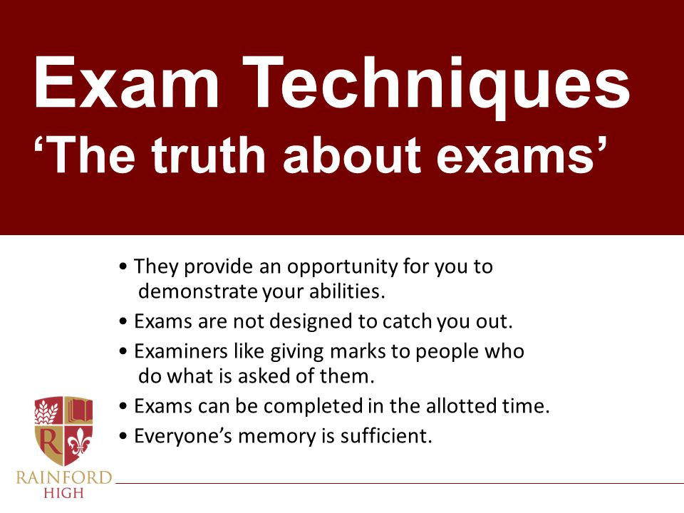 Exam Techniques 'The truth about exams'