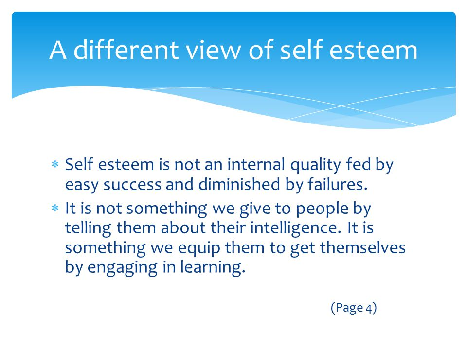 A different view of self esteem