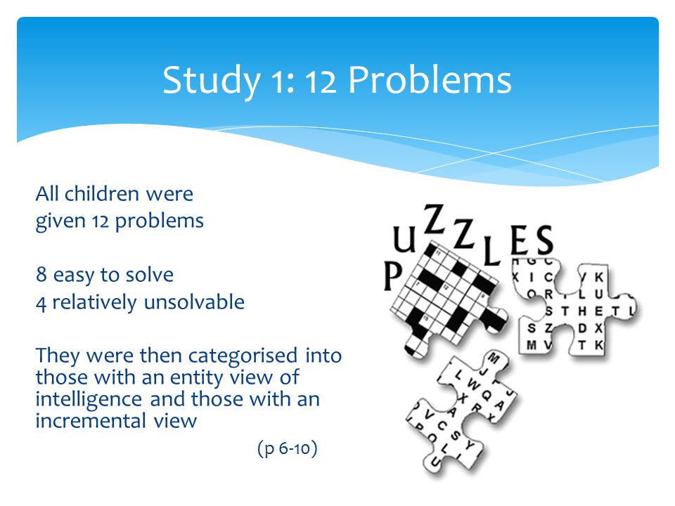 Study 1: 12 Problems All children were given 12 problems