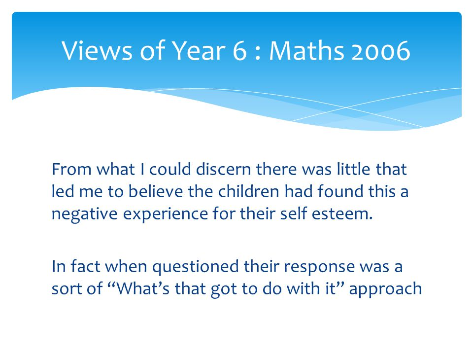 Views of Year 6 : Maths 2006