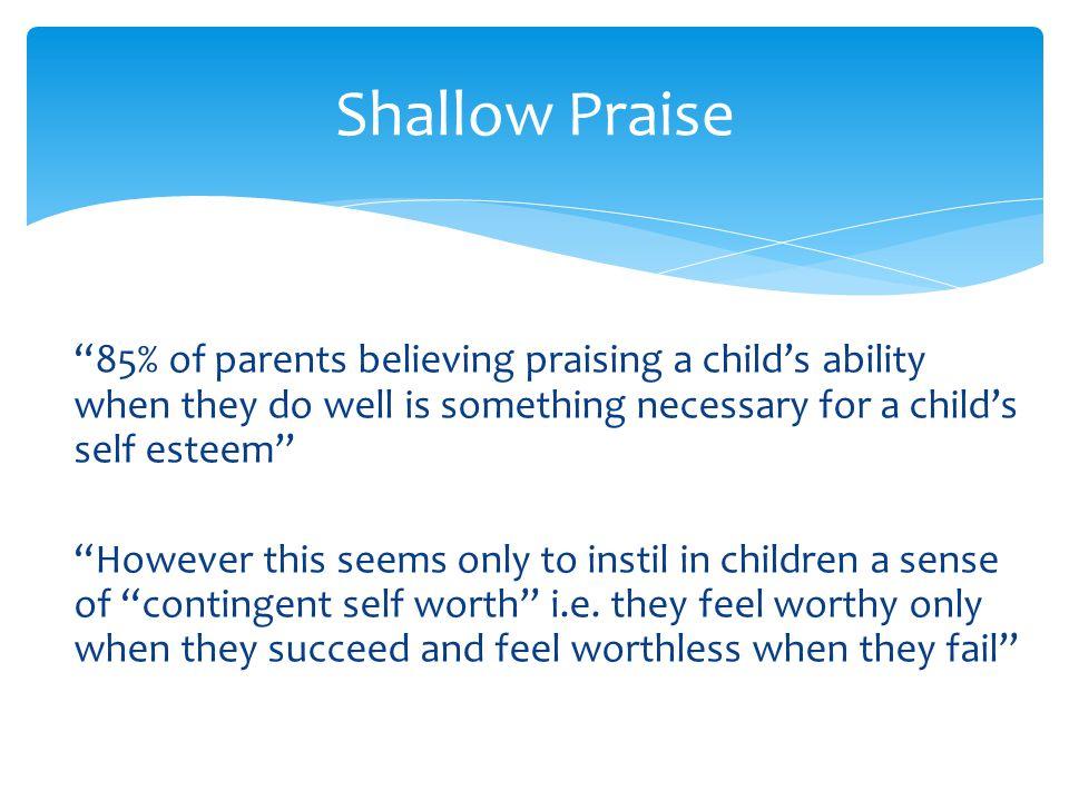 Shallow Praise