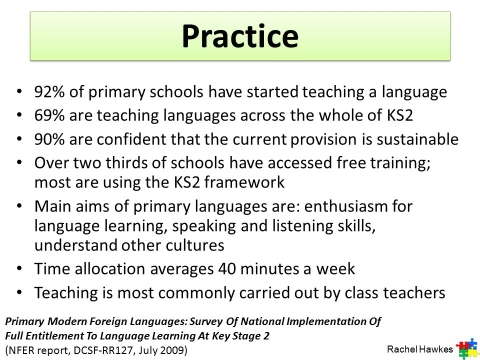 Practice 92% of primary schools have started teaching a language