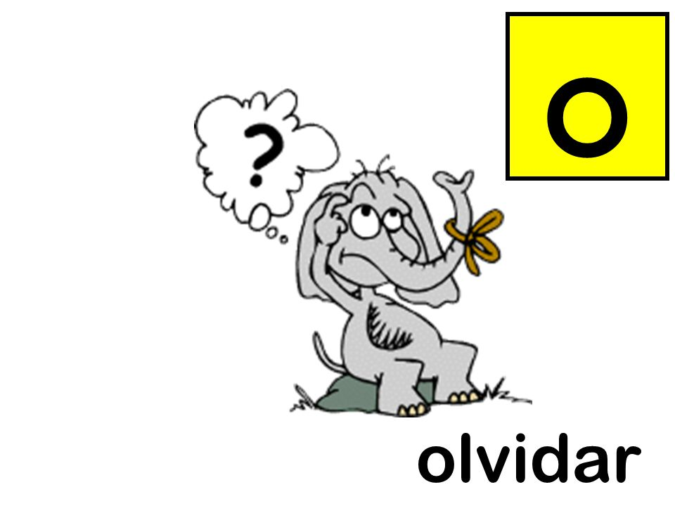 o Instructions as per slide 3. olvidar = to forget olvidar