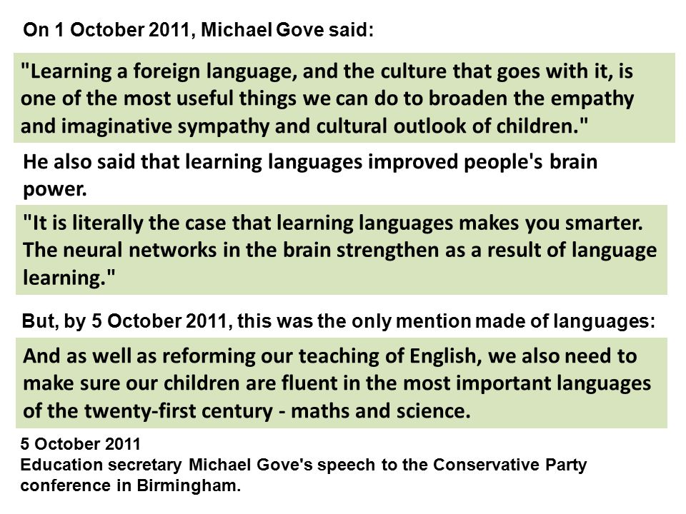 He also said that learning languages improved people s brain power.