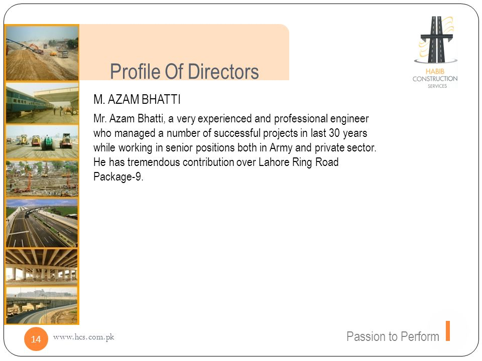 Profile Of Directors M. AZAM BHATTI Passion to Perform