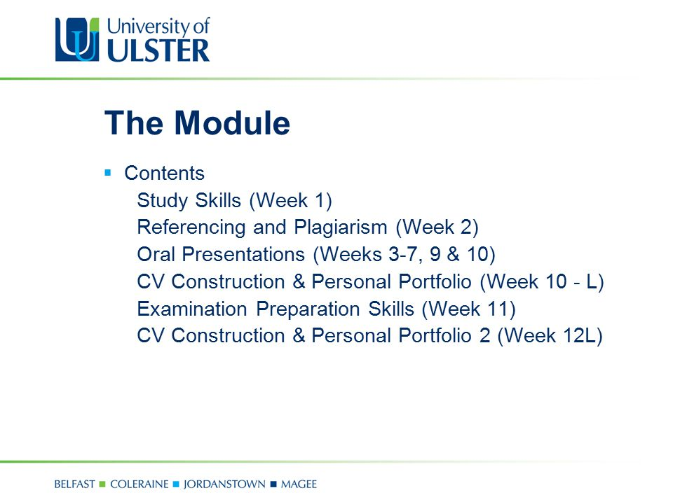 The Module Contents Study Skills (Week 1)