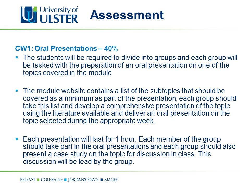 Assessment CW1: Oral Presentations – 40%