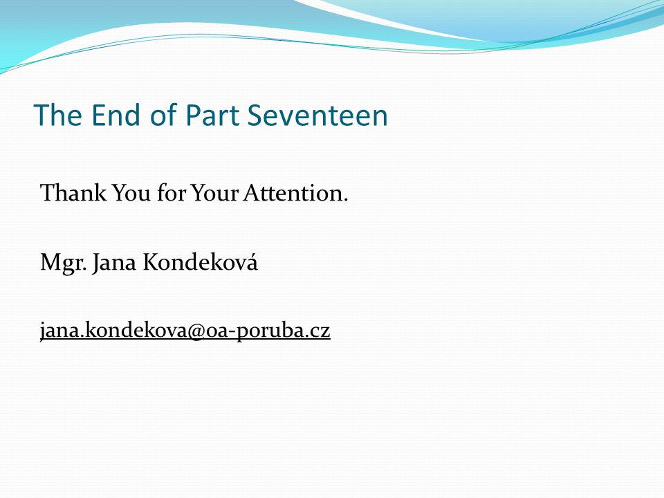 The End of Part Seventeen