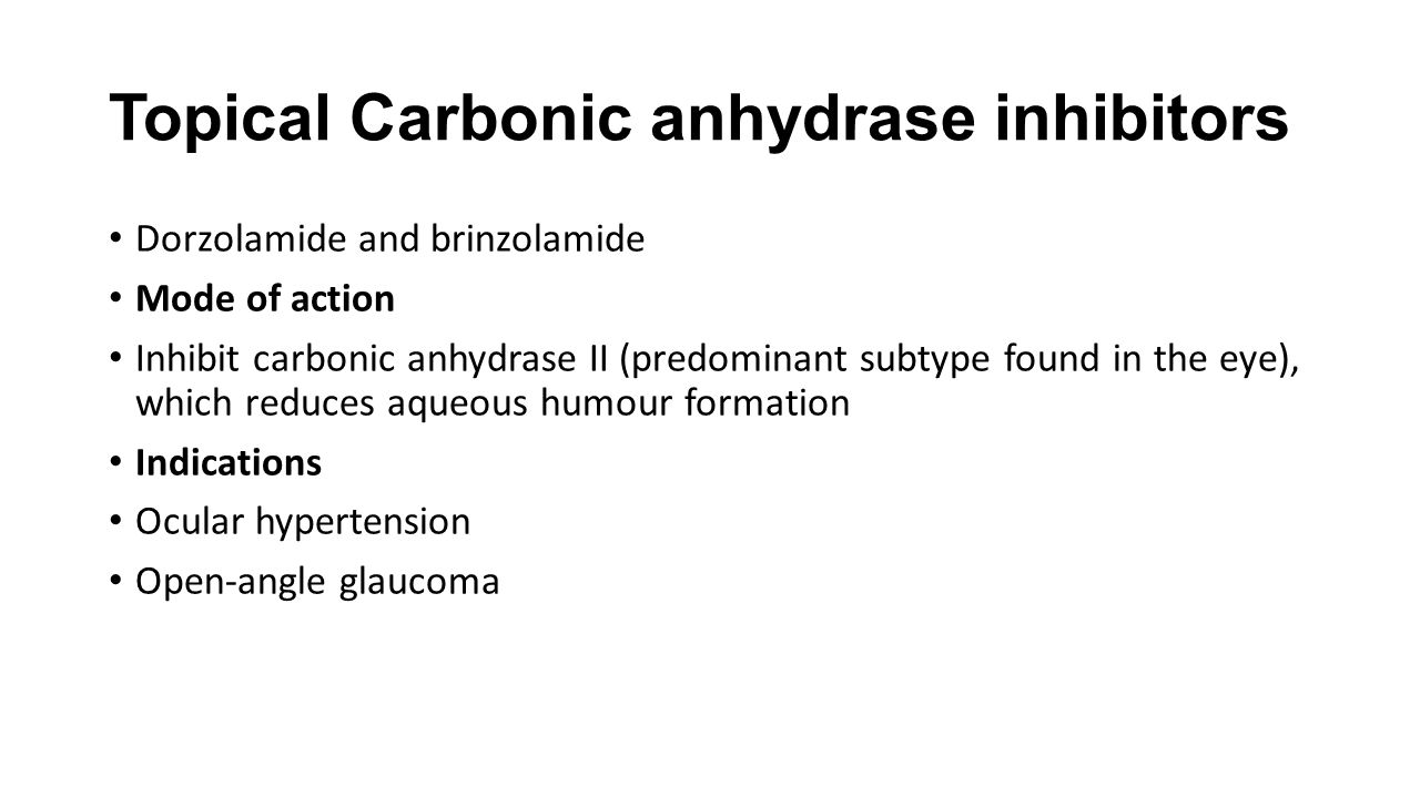 Topical Carbonic anhydrase inhibitors