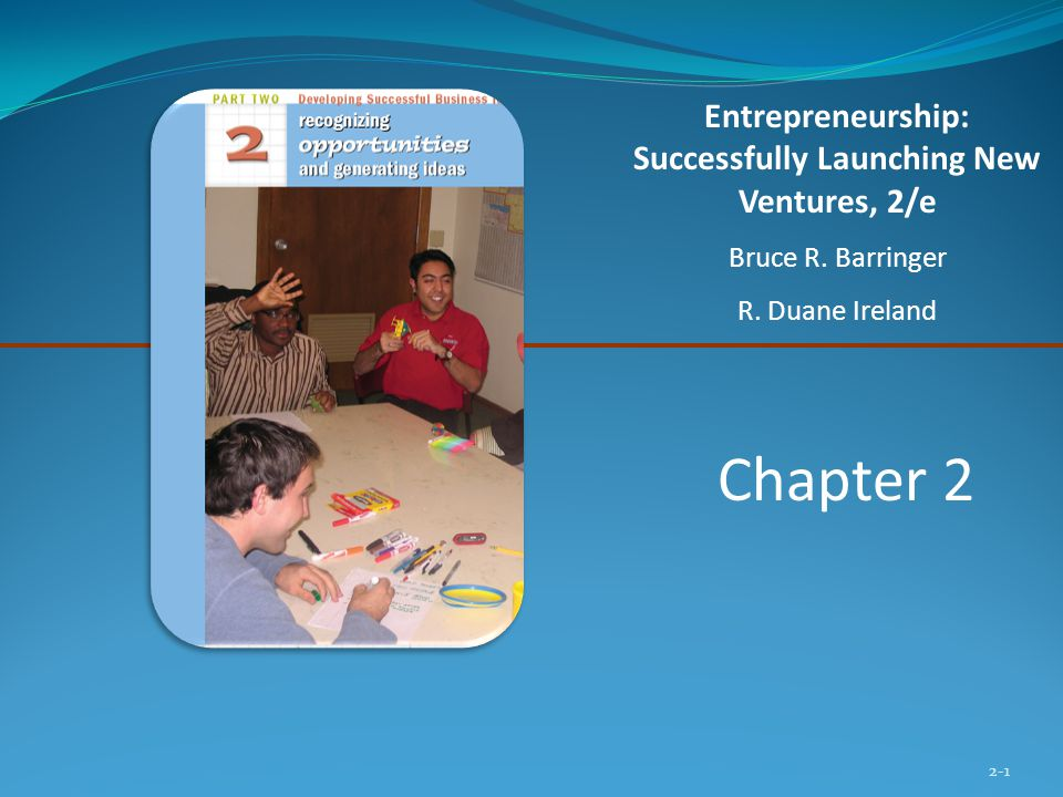 Entrepreneurship: Successfully Launching New Ventures, 2/e