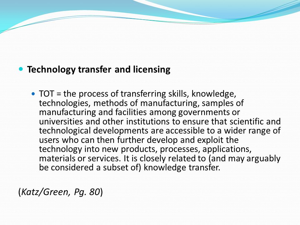 Technology transfer and licensing