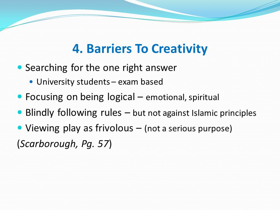 4. Barriers To Creativity