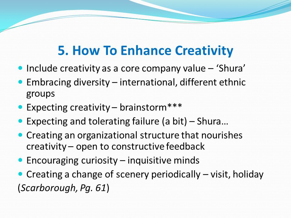 5. How To Enhance Creativity