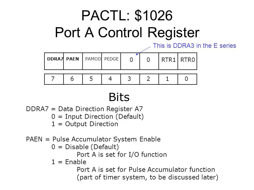 PACTL: $1026 Port A Control Register