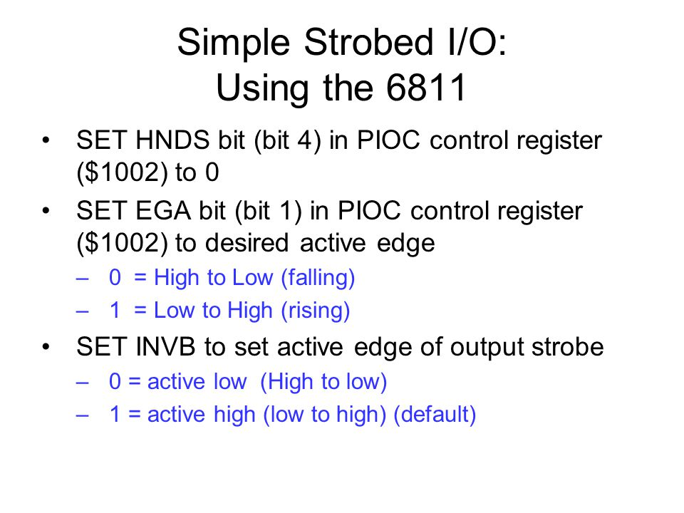 Simple Strobed I/O: Using the 6811