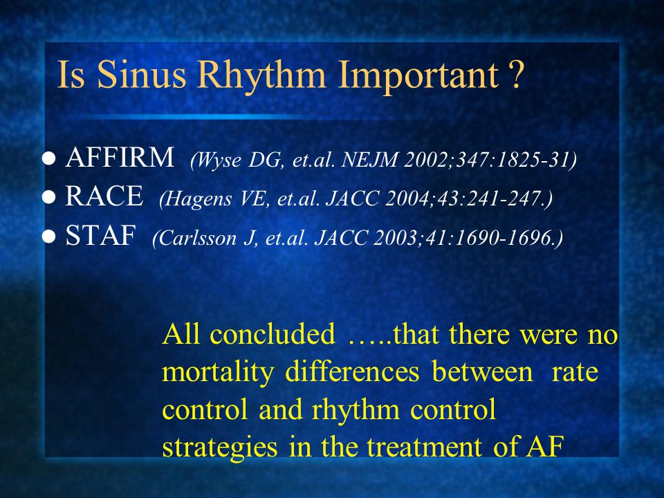 Is Sinus Rhythm Important