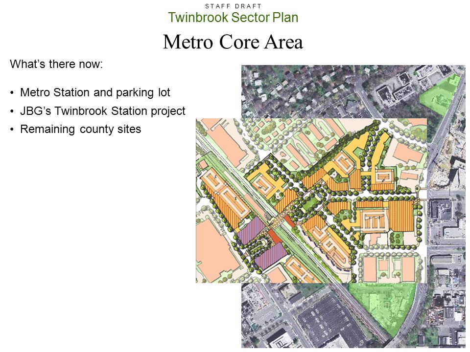 Metro Core Area What's there now: Metro Station and parking lot