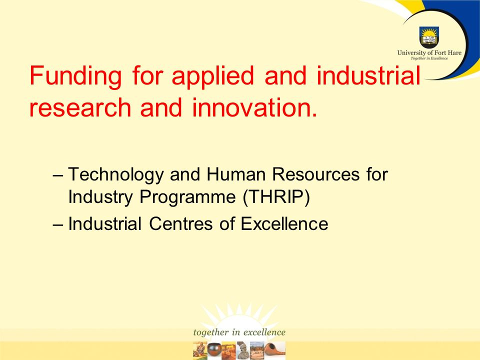 Funding for applied and industrial research and innovation.
