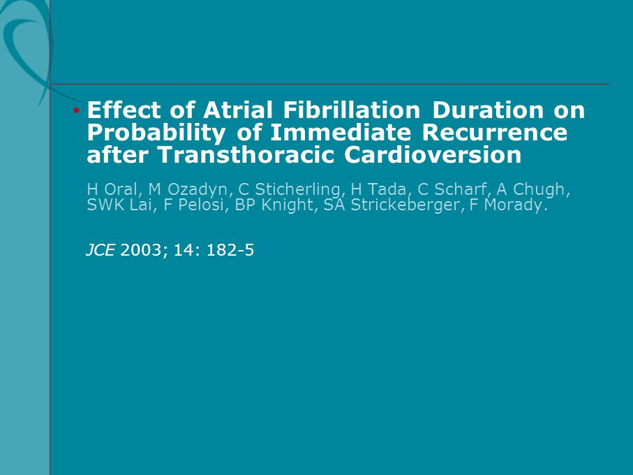 Effect of Atrial Fibrillation Duration on Probability of Immediate Recurrence after Transthoracic Cardioversion