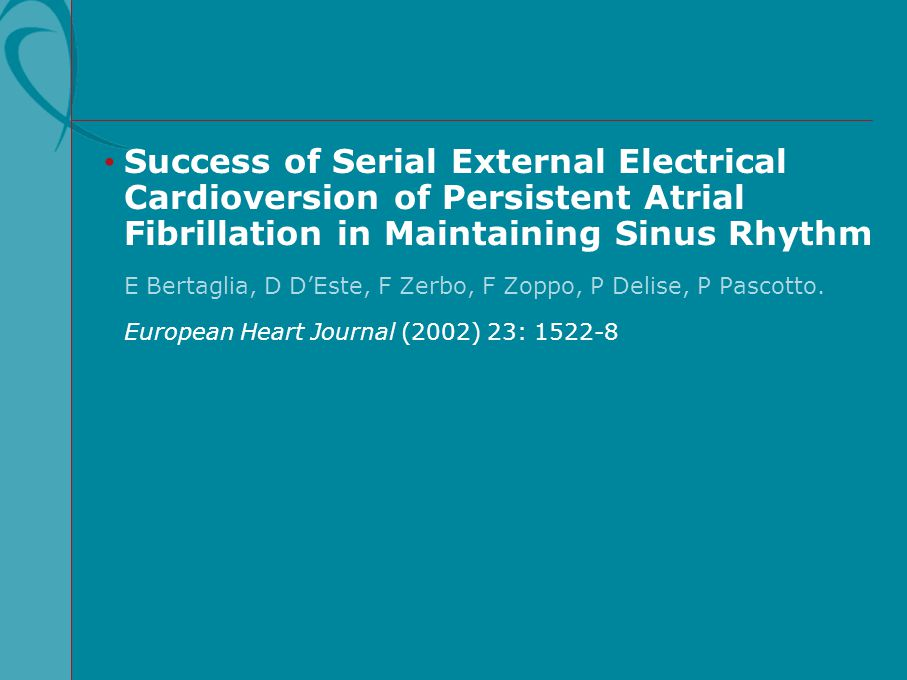 Success of Serial External Electrical Cardioversion of Persistent Atrial Fibrillation in Maintaining Sinus Rhythm