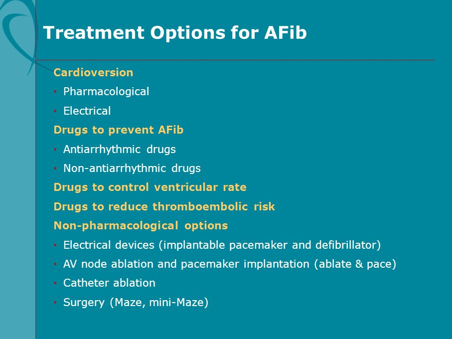 Treatment Options for AFib