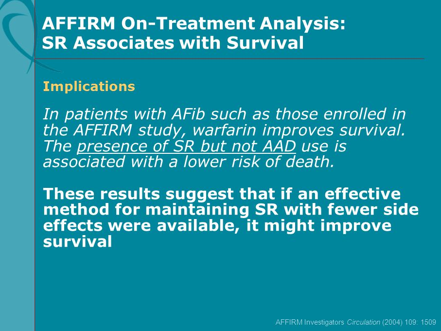 AFFIRM On-Treatment Analysis: SR Associates with Survival