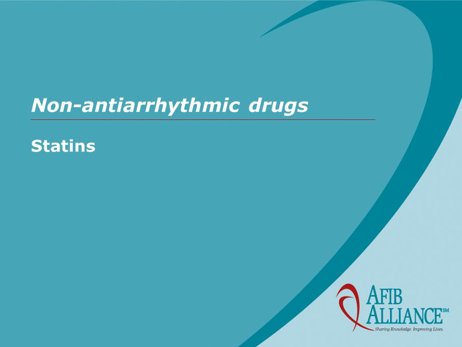 Non-antiarrhythmic drugs Statins