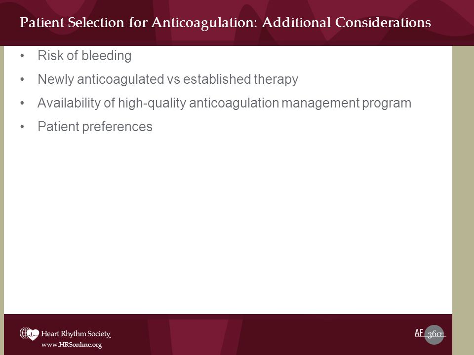 Patient Selection for Anticoagulation: Additional Considerations