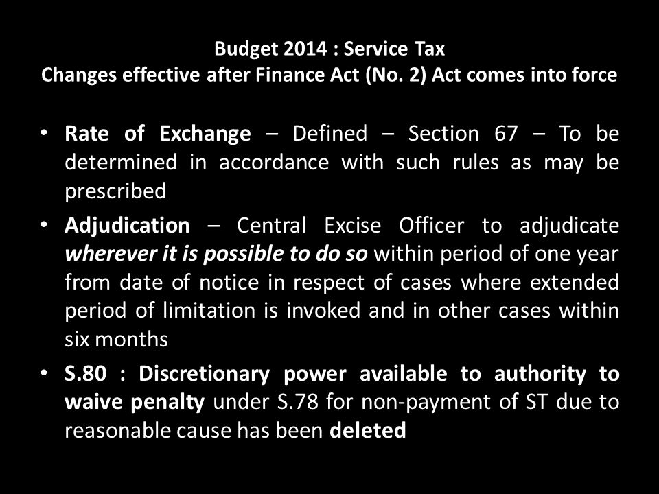 Budget 2014 : Service Tax Changes effective after Finance Act (No