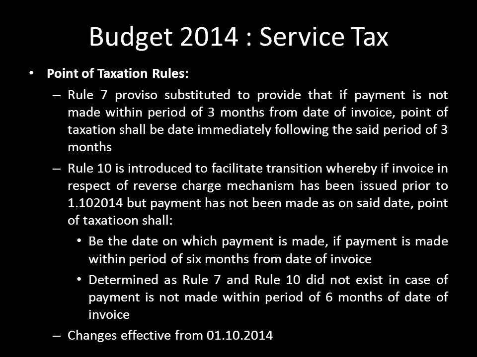 Budget 2014 : Service Tax Point of Taxation Rules: