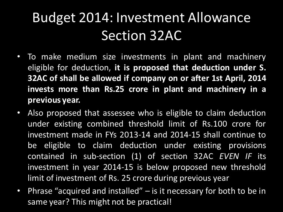 Budget 2014: Investment Allowance Section 32AC