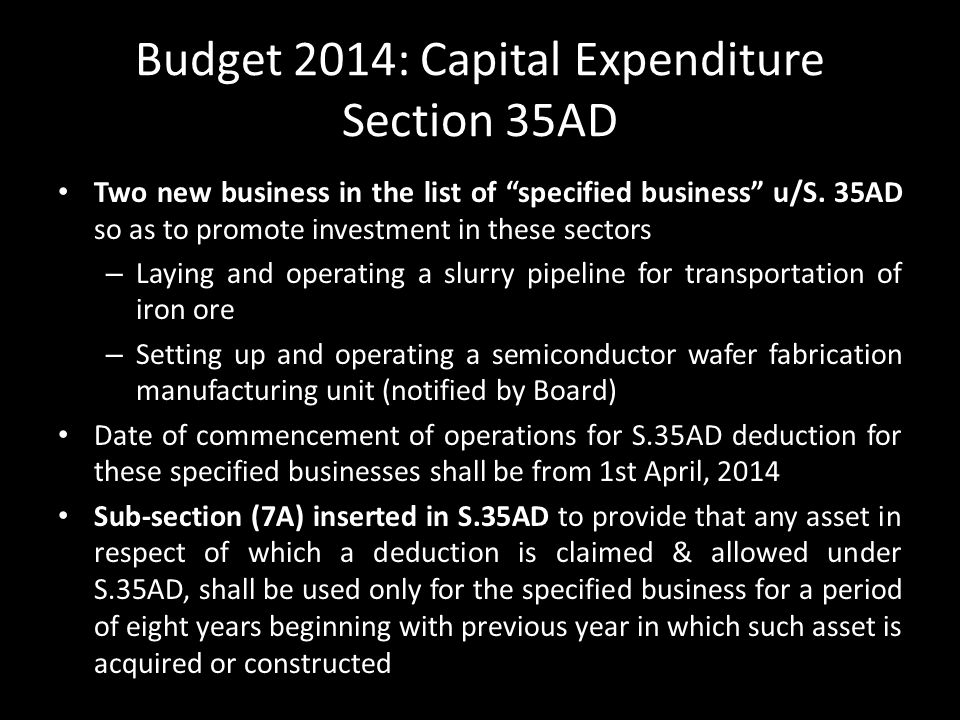 Budget 2014: Capital Expenditure Section 35AD