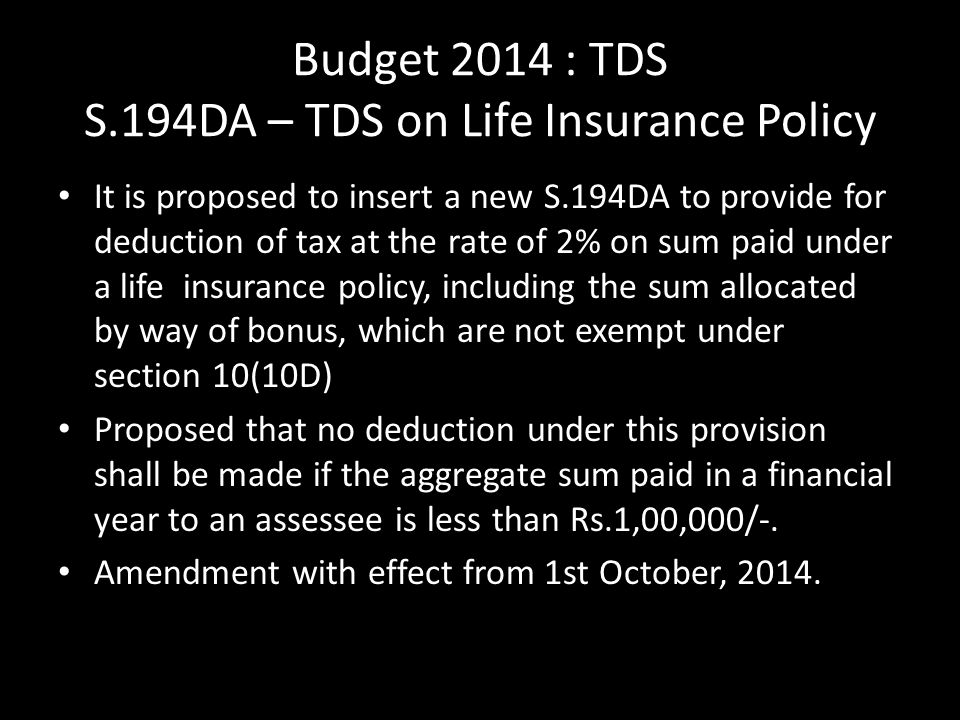 Budget 2014 : TDS S.194DA – TDS on Life Insurance Policy