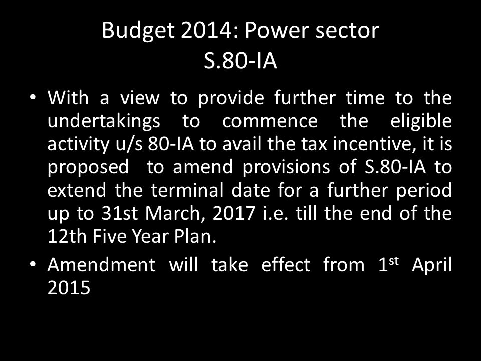 Budget 2014: Power sector S.80-IA
