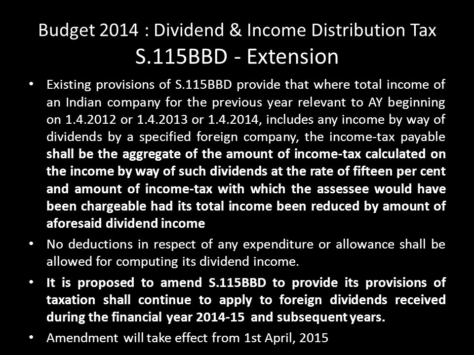 Budget 2014 : Dividend & Income Distribution Tax S.115BBD - Extension