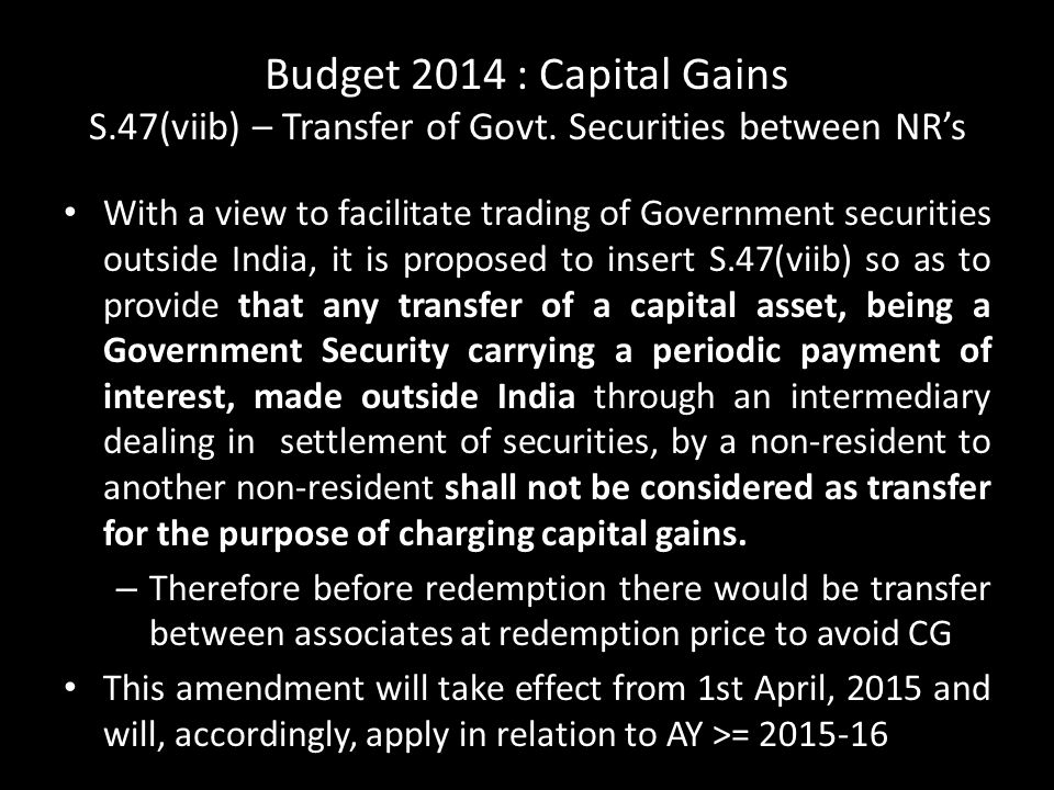 Budget 2014 : Capital Gains S. 47(viib) – Transfer of Govt