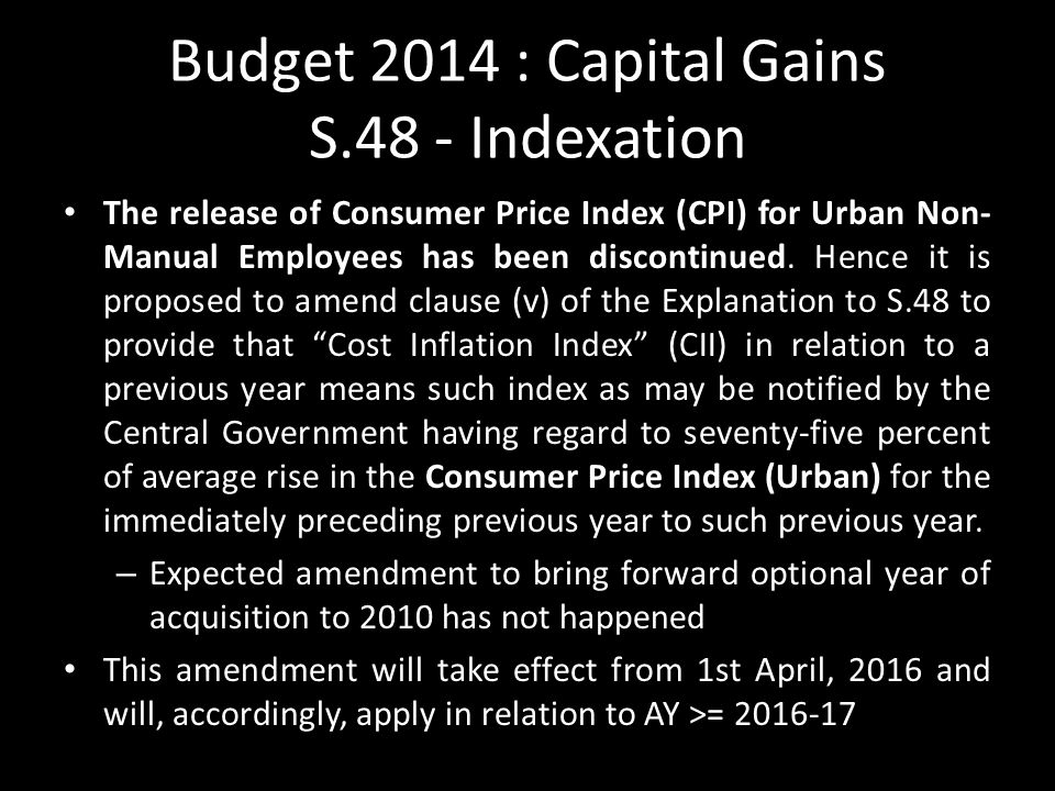 Budget 2014 : Capital Gains S.48 - Indexation