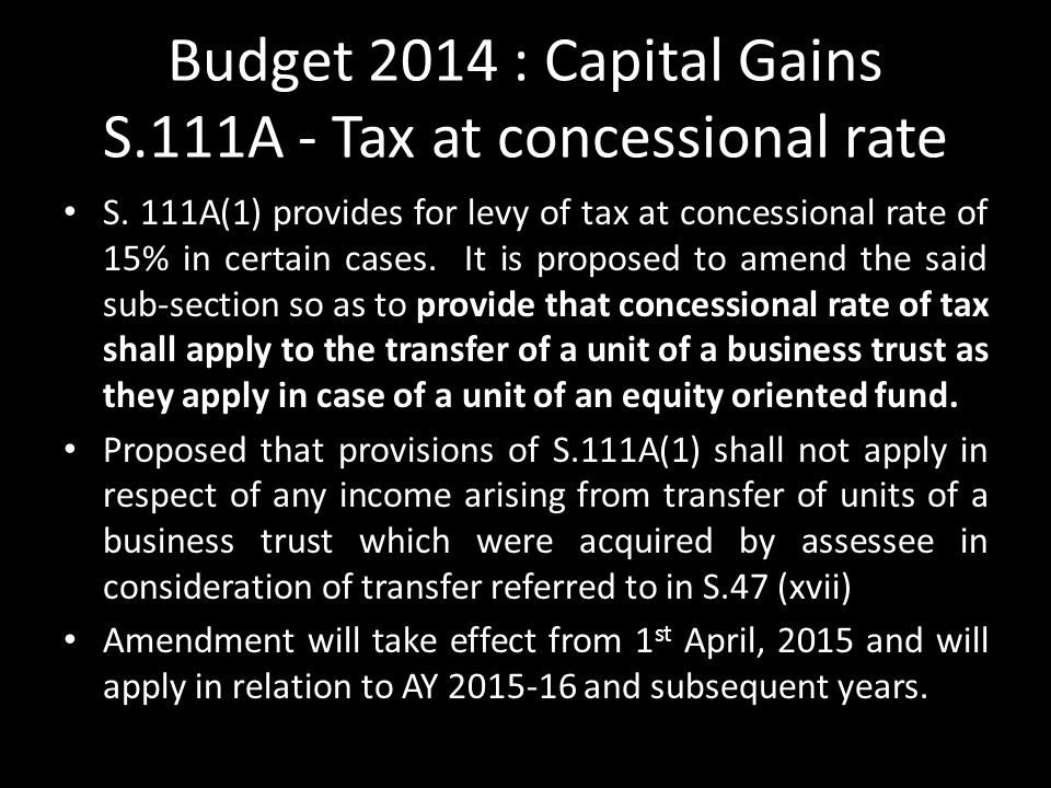 Budget 2014 : Capital Gains S.111A - Tax at concessional rate