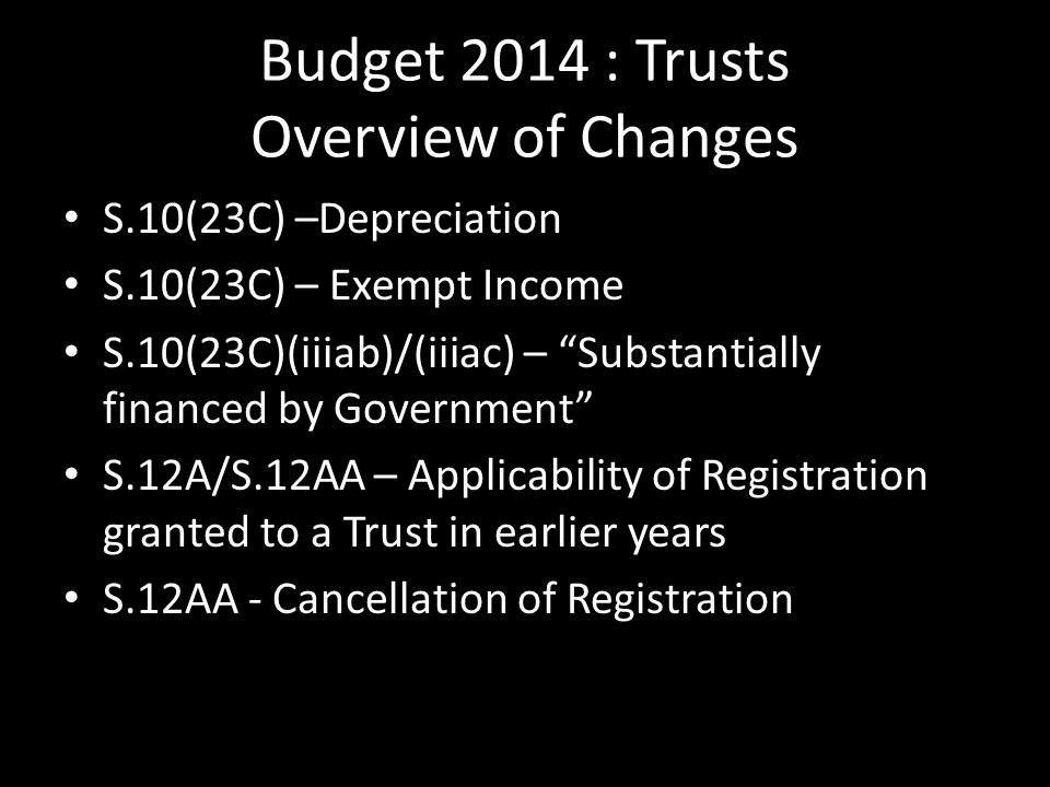Budget 2014 : Trusts Overview of Changes