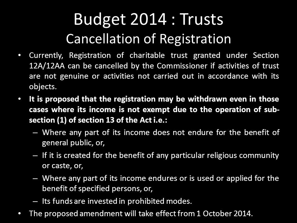 Budget 2014 : Trusts Cancellation of Registration