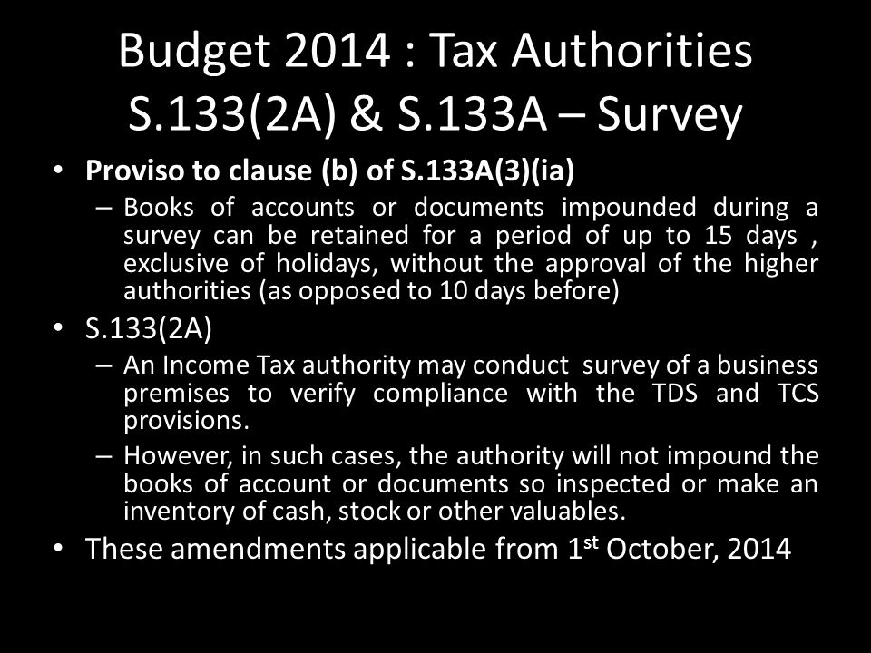 Budget 2014 : Tax Authorities S.133(2A) & S.133A – Survey