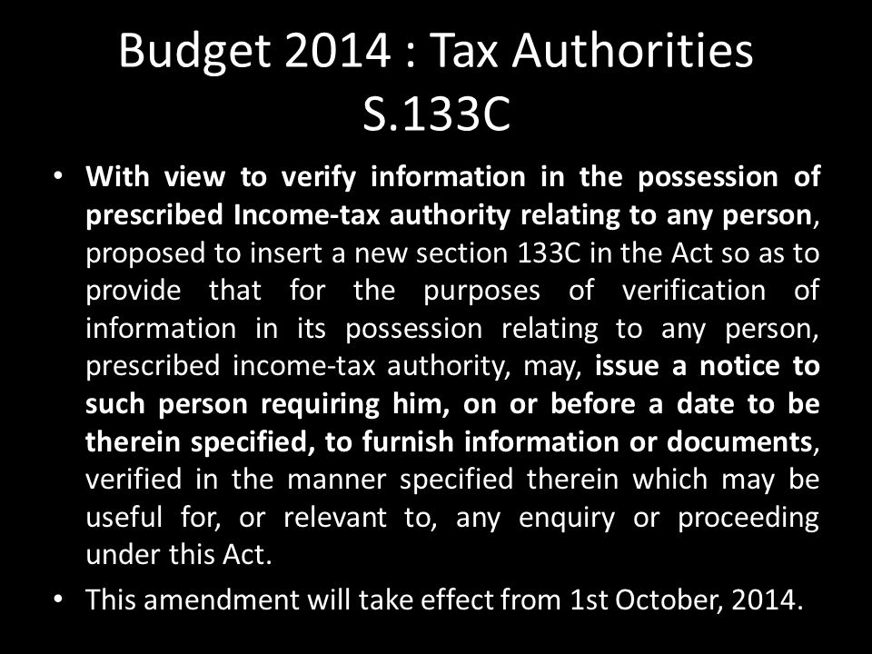 Budget 2014 : Tax Authorities S.133C