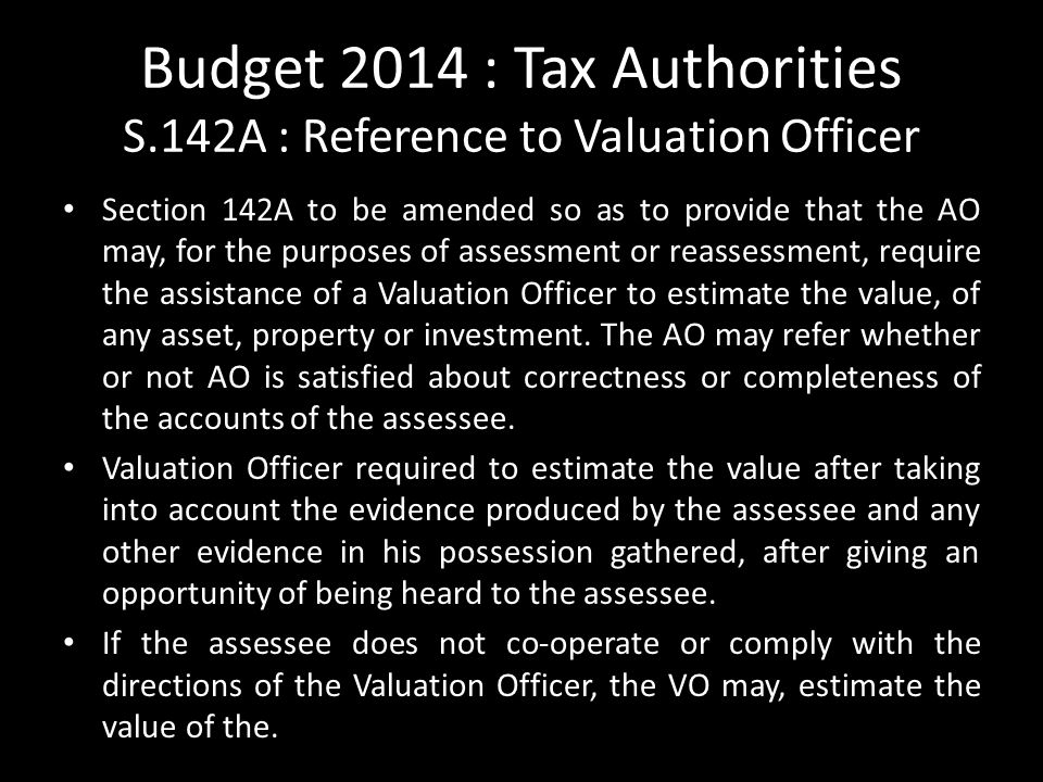 Budget 2014 : Tax Authorities S.142A : Reference to Valuation Officer