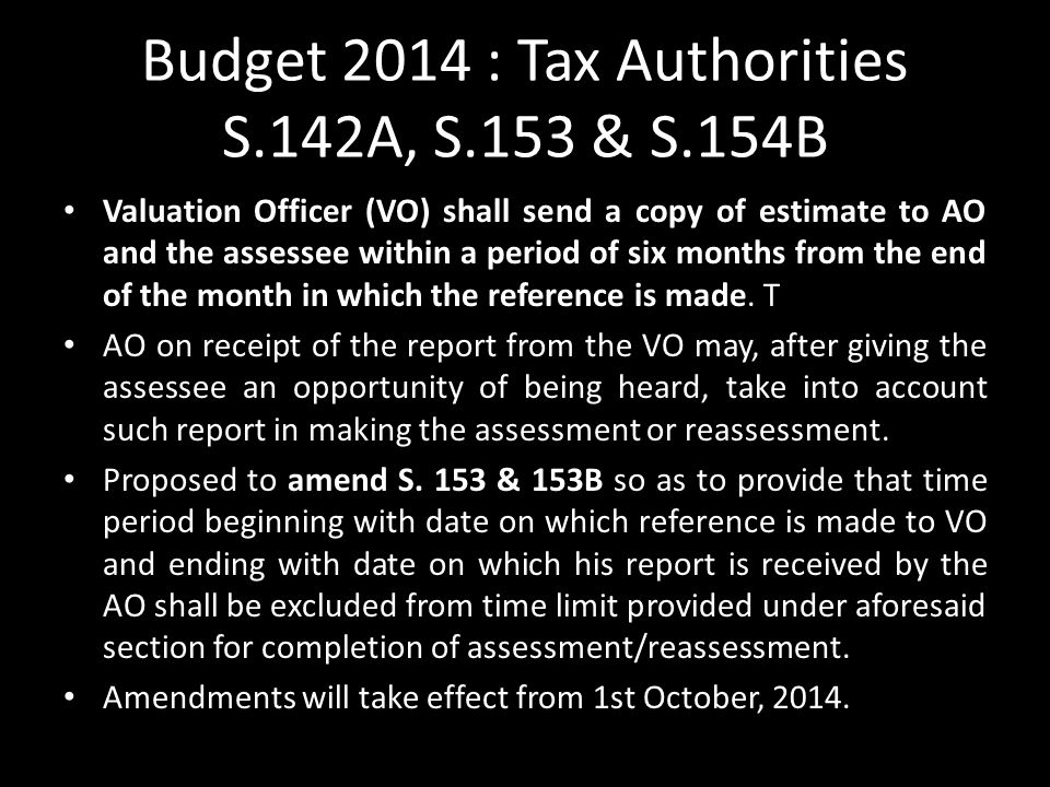 Budget 2014 : Tax Authorities S.142A, S.153 & S.154B