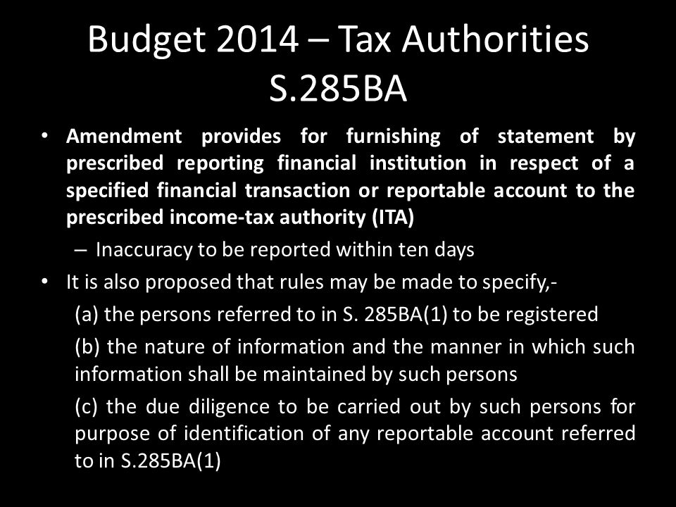 Budget 2014 – Tax Authorities S.285BA