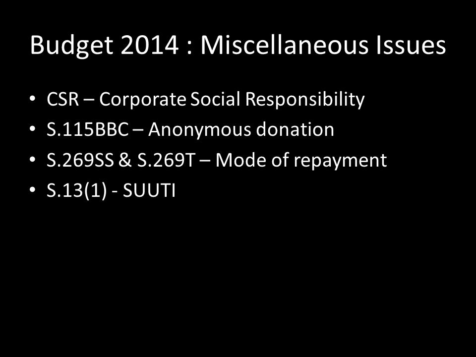 Budget 2014 : Miscellaneous Issues