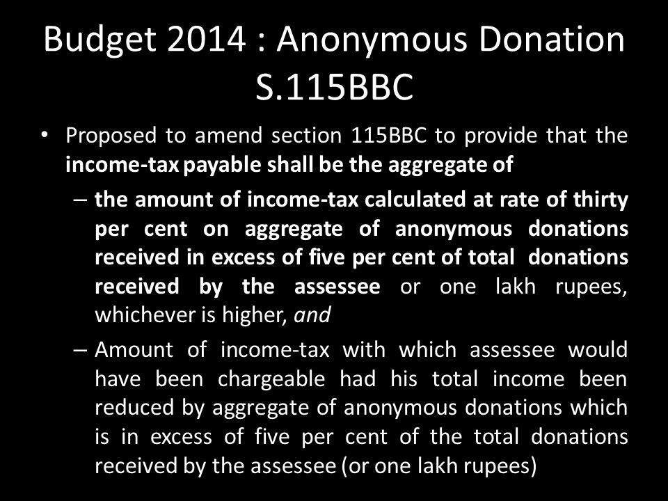 Budget 2014 : Anonymous Donation S.115BBC