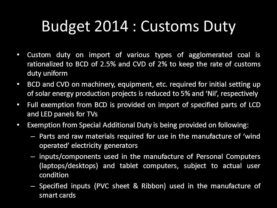 Budget 2014 : Customs Duty