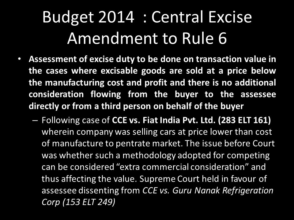 Budget 2014 : Central Excise Amendment to Rule 6